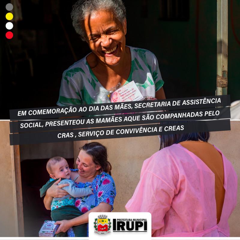 Em comemoração ao Dia das Mães a Secretaria de Assistência Social, presenteou as mamães acompanhados pelo CRAS , Serviço de Convivência e CREAS