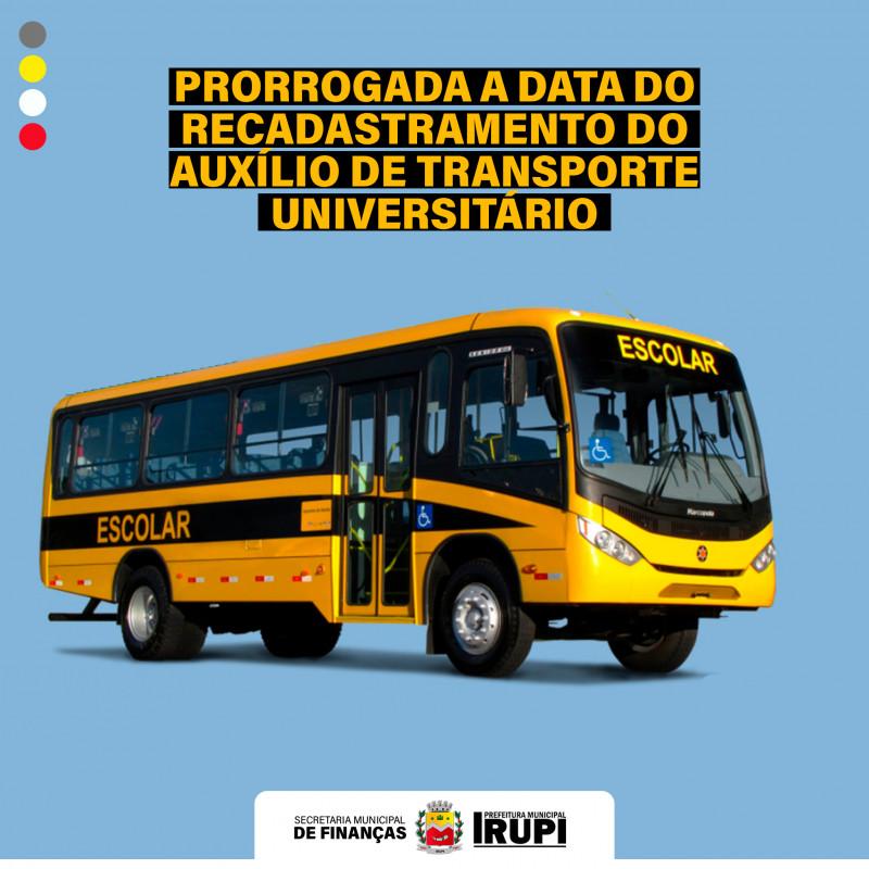 Prorrogada a data de Recadastramento do Auxílio Transporte Universitário